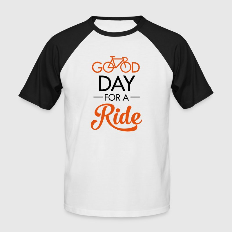 Good Day For A Ride - T-shirt baseball manches courtes Homme