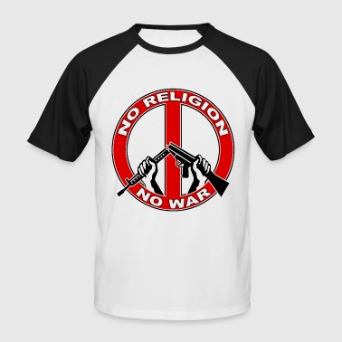 No  religion no war - T-shirt baseball manches courtes Homme