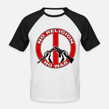 Religion No  religion no war - T-shirt baseball manches courtes Homme