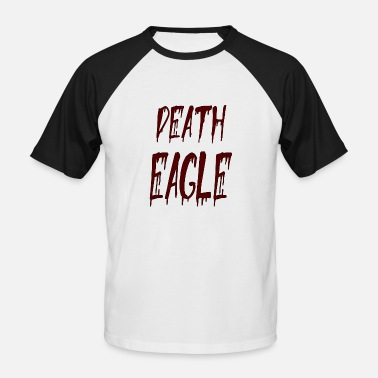 Death Proof death eagle - Men's Baseball T-Shirt