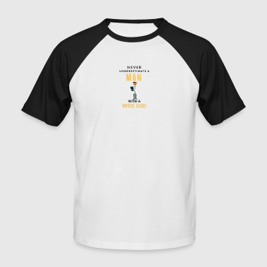 A Man With A Doctorate Never Underestimate Never underestimate a man with a white coart! - Men's Baseball T-Shirt