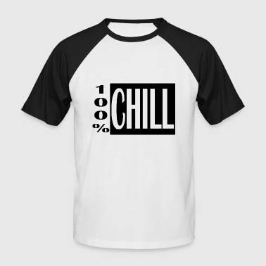 100%Chill - Männer Baseball-T-Shirt