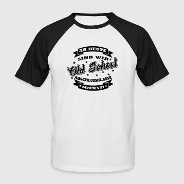 Old School 2017 - Männer Baseball-T-Shirt