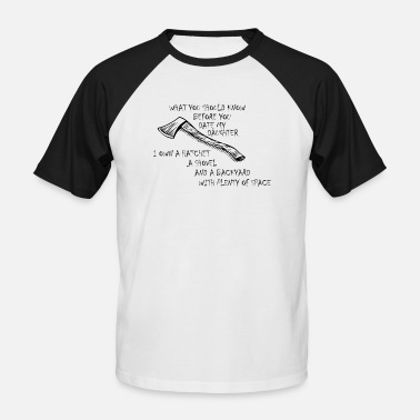 If you date my daughter - Men's Baseball T-Shirt