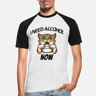 Funny Sayings Cat Alcohol Funny sayings - Men's Baseball T-Shirt