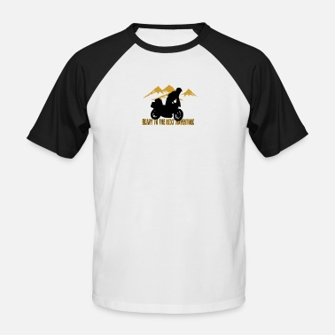 ReadyToTheNextAdventure - Men's Baseball T-Shirt