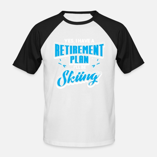 Ski T-Shirts - SKIING SKI SKIING GUIDE: I'LL BE SKIING GIFT - Men's Baseball T-Shirt white/black