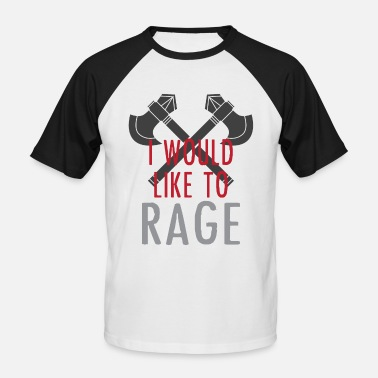 Role I Would Like to Rage RPG Barbarian Gift - Men's Baseball T-Shirt