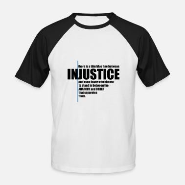 Injustice INJUSTICE! GIFT IDEA - Men's Baseball T-Shirt