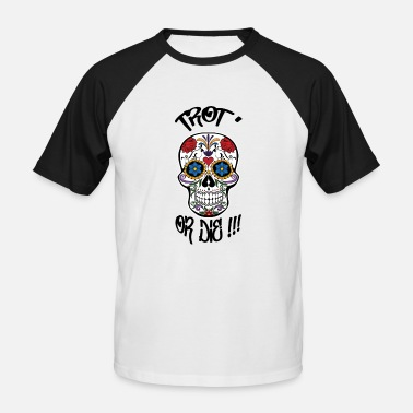 Sk8 TROT or DIE 2 100% customizable T-shirt - Men's Baseball T-Shirt