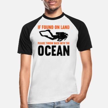 Snorkel If found on land, please throw back into the ocean - Men's Baseball T-Shirt