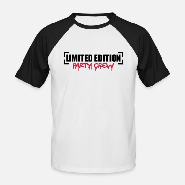 Parties Limited Edition Party Crew Design - Men's Baseball T-Shirt