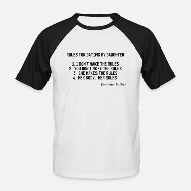 Dating Rules for dating my daughter - Men's Baseball T-Shirt