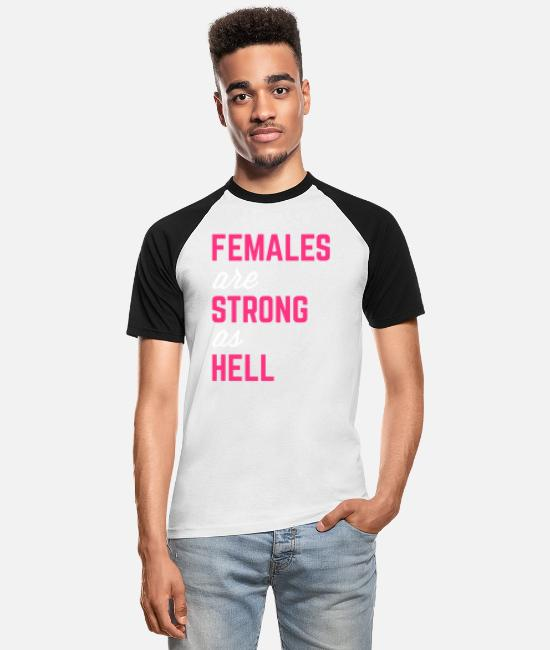 Weightlifting T-Shirts - Females Strong Hell Gym Quote - Men's Baseball T-Shirt white/black