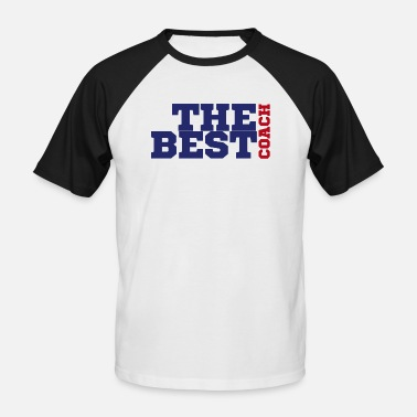 Coaching Coach / Coach: The Best Coach - Men's Baseball T-Shirt