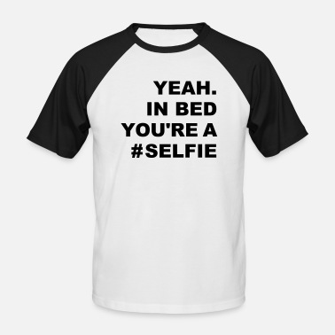 selfies in bed - Männer Baseball T-Shirt