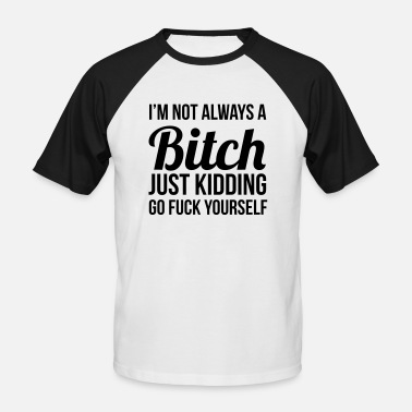 Kidding Just kidding - Mannen baseball T-Shirt