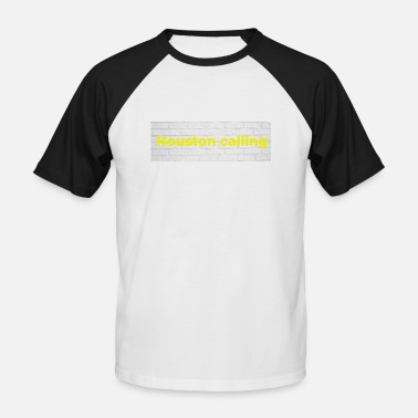 Houston calling neon, saying for men - Men's Baseball T-Shirt
