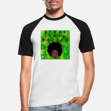 Black lives matter - Männer Baseball T-Shirt