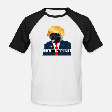 Mops presidenten - Rolig Anti Donald Trump Mops - Baseball T-shirt herr