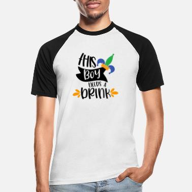 Celebration This boy needs a drink - Männer Baseball T-Shirt