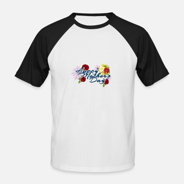 Mothers Day Mothers day - Men's Baseball T-Shirt