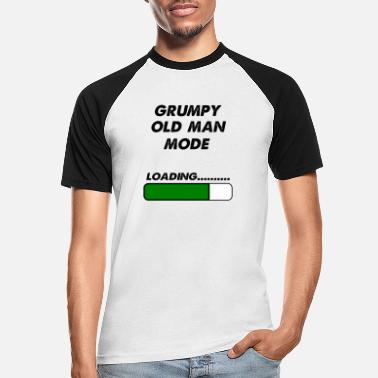 Man grumpy old man mode - Men's Baseball T-Shirt