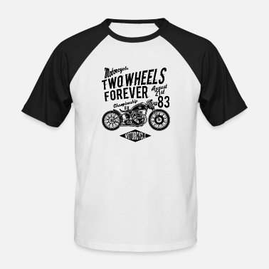 Two-wheeled Two Wheels Forever - Men's Baseball T-Shirt
