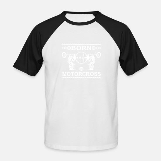 Love T-Shirts - born to motorcross - Men's Baseball T-Shirt white/black
