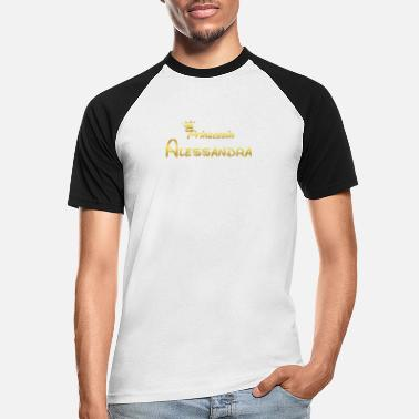 Alessandra PRINCESS PRINCESS QUEEN GIFT Alessandra - Men's Baseball T-Shirt