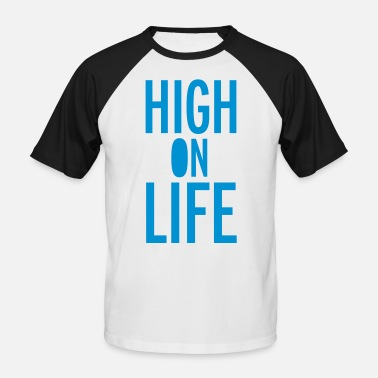High Life High On Life - Baseball T-skjorte for menn
