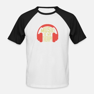 Music Is My Therapy Music is my therapy - Music is my therapy - Men's Baseball T-Shirt