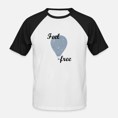 Feel Free Feel free - Feel free - Men's Baseball T-Shirt
