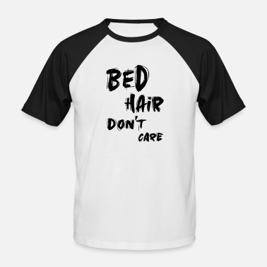 Bedfordshire lit cheveux ne se soucient pas citation - T-shirt baseball Homme