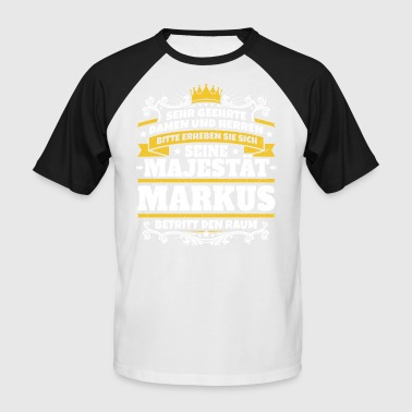 His Majesty Markus - Men's Baseball T-Shirt