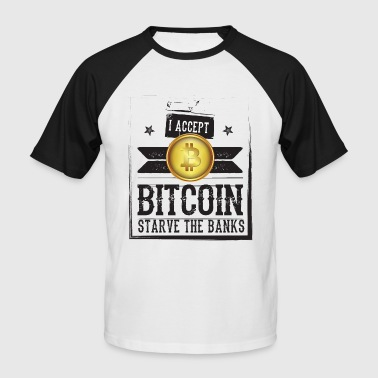 STARVE THE BANK - Männer Baseball-T-Shirt