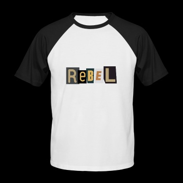 Rebel - Men's Baseball T-Shirt