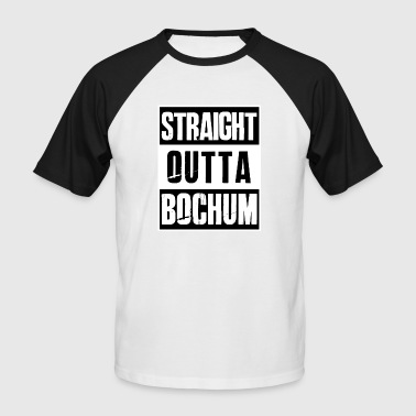 BOCHUM - Straight outta Bochum - Men's Baseball T-Shirt