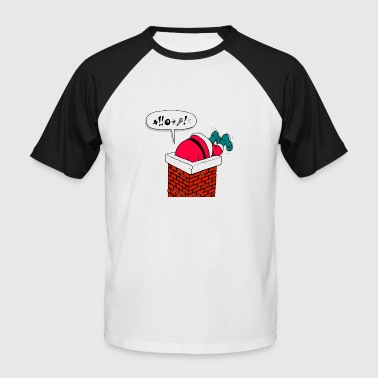 Santa Claus stuck in the chimney - Men's Baseball T-Shirt