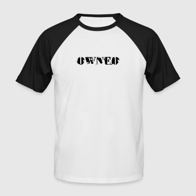 owned - Men's Baseball T-Shirt