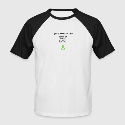 Motivation download button - Männer Baseball-T-Shirt