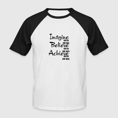 elegant-WA-imagine-believ - Men's Baseball T-Shirt