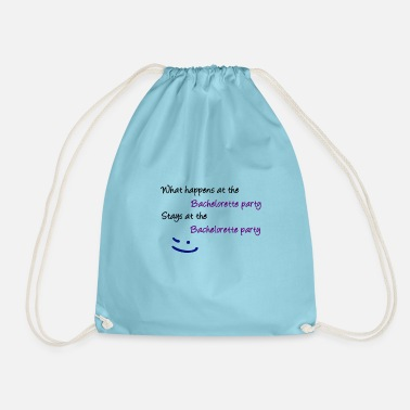Bachelorette Party Bachelorette party - Drawstring Bag