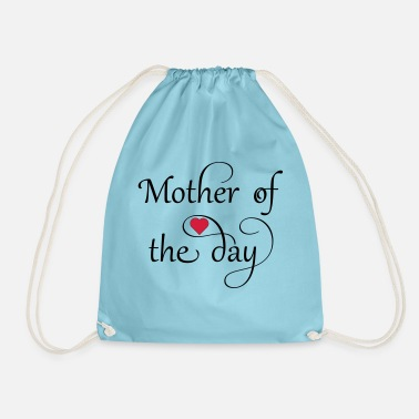 Mothers Day Mother of the day - Drawstring Bag