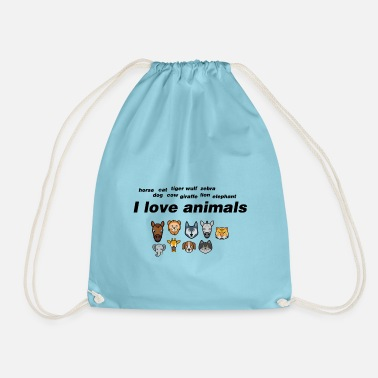 I love animals. - Drawstring Bag