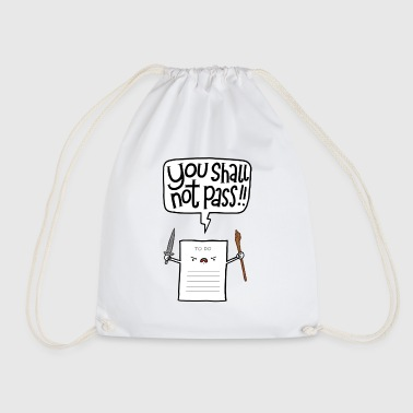 You shall not pass - Drawstring Bag