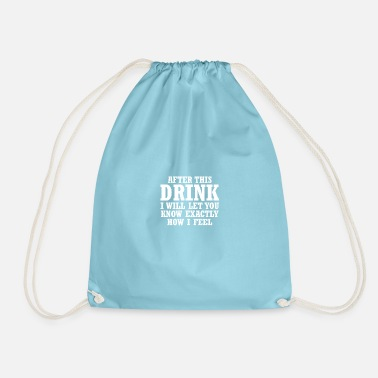 Bachelor Party Alcohol After This Drink Funny Men Women Drunk - Drawstring Bag