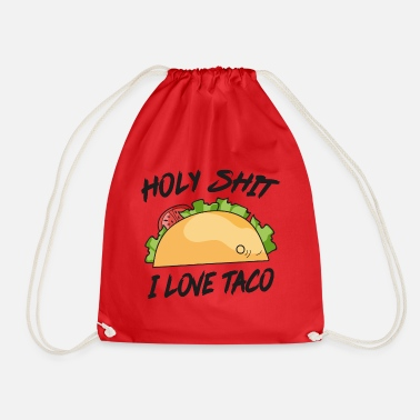 Holy Shit I love taco Holy shit me lieverd - Gymtas