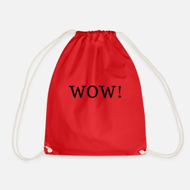 Wow WOW! - Drawstring Bag