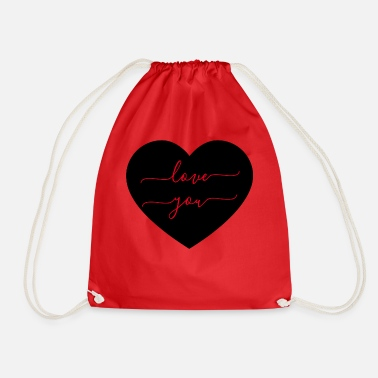 Love You LOVE YOU - LOVE YOU - LOVE - Drawstring Bag